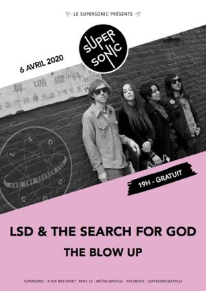 LSD & The Search For God • The Blow Up / Supersonic (Free entry)
