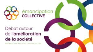 ÉMANCIPATION COLLECTIVE : DÉBAT AUTOUR DE L'AMÉLIORATION DE LA SOCIÉTÉ