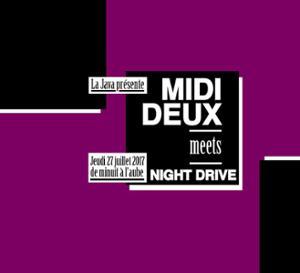 La Java présente: MIDI DEUX meets NIGHT DRIVE
