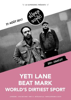 Yeti Lane • Beat Mark • World's Dirtiest Sport / Supersonic