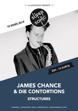 James Chance (No Wave Legend) & Die Contortions en concert
