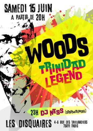 Woods Trinidad Legend