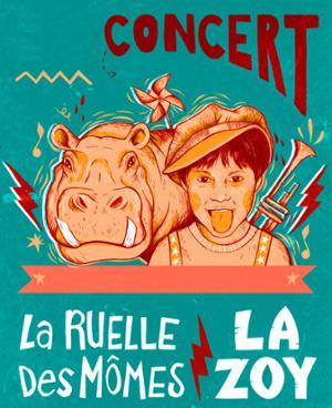 LA RUELLE DES MOMES + LA ZOY