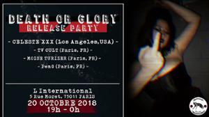 Death or Glory : Celeste XXX Release PARTY