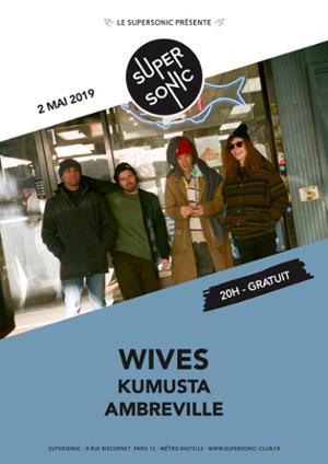 WIVES en concert au Supersonic - Free