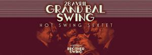 GRAND BAL SWING w/ HOT SWING SEXTET