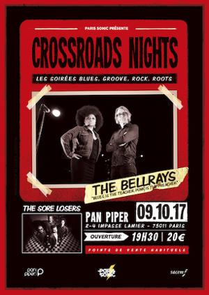 THE BELLRAYS + THE SORE LOSERS - Crossroads Nights #5