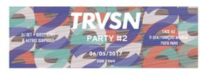 TRVSN Party #2 w/ 13 Block, Rakoto 3000, Lorkestra, CLEAN P & more @Batofar