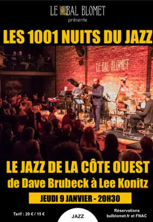 LES 1001 NUITS DU JAZZ – LE JAZZ DE LA CÔTE OUEST, de Dave Brubeck à Lee Konitz