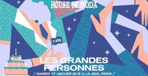 HOUSE of MODA - 7 ans - Les grandes personnes