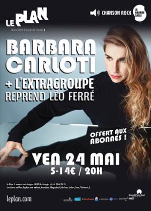 Barbara Carlotti + L'Extragroupe reprend Léo Ferré