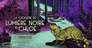 La croisière de Lumière Noire by Chloé