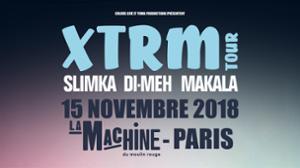 XTRM TOUR • La Machine du Moulin Rouge, Paris • 15/11/18