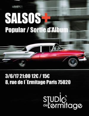 SALSOS + au STUDIO DE L'ERMITAGE