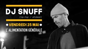 Dj Snuff // L'Alimentation Générale
