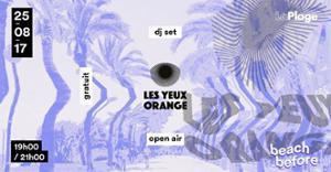 Beach Before : Les Yeux Orange à LaPlage (gratuit !)