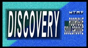 WTMF Discovery : Rodrigue Soulgroove