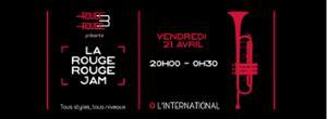 La Rouge Rouge Jam & special guests