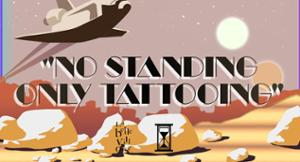 TATTOO VILLAGE : NO STANDING JUST TATTOING