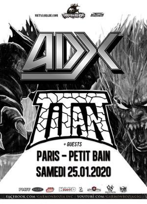 Adx, Titan // Paris