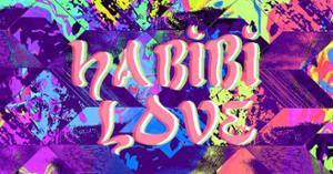 Habibi Love w/ Nuru Kane & Kasbah