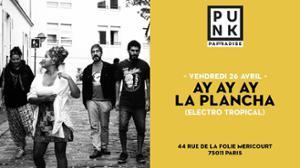 Ay ay ay la plancha (electro tropical) | Punk Paradise