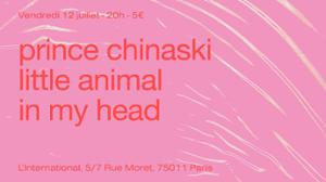 LIVE: Prince Chinaski / Little Animal / In My Head