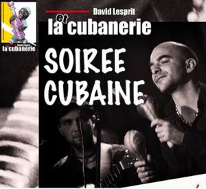 LA CUBANERIE – Soirée Cubaine