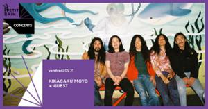 Kikagaku Moyo + guest I 09.11 I Petit Bain