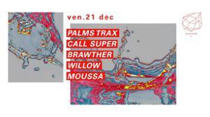 Concrete: Palms Trax, Call Super, Brawther