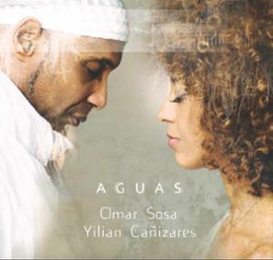 OMAR SOSA & YLIAN CANIZARES - AGUAS