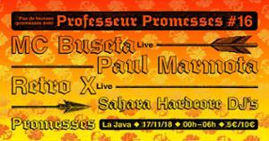 Professeur Promesses #16 w/ Retro X, MC Buseta, Paul Marmota
