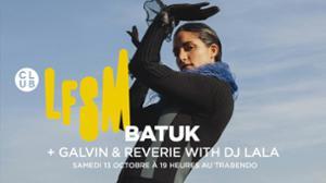 LFSM : RÊVERIE + GAVLYN + DJ LALA + ENKRYPT  & SURPRISES !