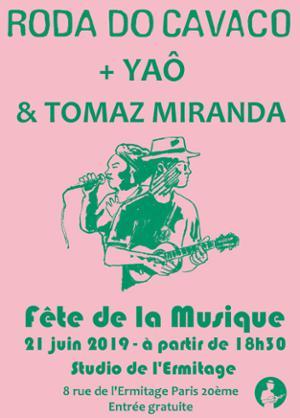 FÊTE DE LA MUSIQUE - RODA DO CAVACO + YAÔ & TOMAZ MIRANDA