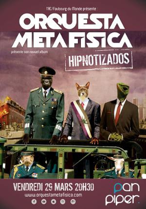 ORQUESTA METAFISICA «HIPNOTIZADOS»