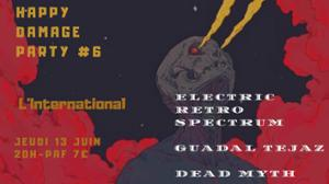 HappyDamageParty#6 Electric Retro Spectrum/Guadal Tejaz/DeadMyth