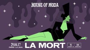 HOUSE OF MODA La Mort