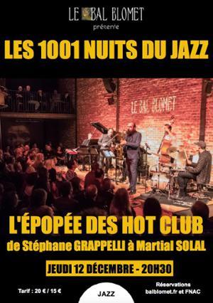 LES 1001 NUITS DU JAZZ – L'ÉPOPÉE DES HOT CLUB, de Stéphane GRAPPELLI à Martial SOLAL