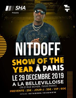 NITDOFF PRÉSENTE : SHOW OF THE YEAR