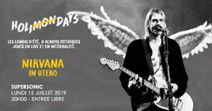 Holi(mon)days • Nirvana - In Utero / Supersonic