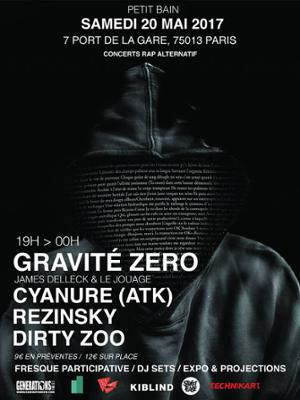 GRAVITÉ ZÉRO (JAMES DELLECK & LE JOUAGE) + DIRTY ZOO + REZINSKY + CYANURE ATK