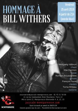 Hommage à Bill Withers au Jazz Café Montparnasse