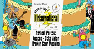 L'Inter fête ses 10 ans : Partout Partout  Agapes  Coke Asian  Broken Cash Machine