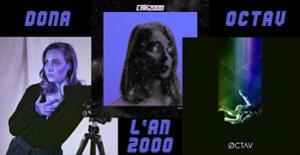 Dona + L'An2000 + Octav