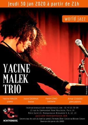 Yacine Malek Trio au Jazz Café Montparnasse