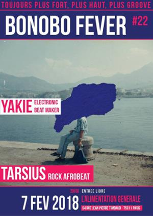 BONOBO FEVER #22  // Yackie + Tarsius