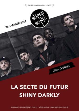 La Secte Du Futur • Shiny Darkly • Guest / Supersonic - Free