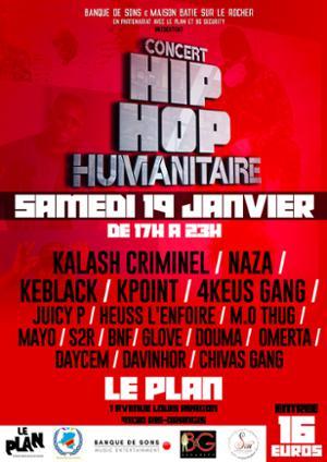 Hip Hop Humanitaire : KALASH CRIMINEL + NAZA + KEBLACK + 4KEUS GANG + KPOINT…