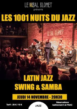LES 1001 NUITS DU JAZZ – LATIN JAZZ : SWING et SAMBA