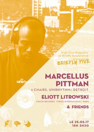 Briefly Five : Marcellus Pittman, Eliott Litrowski & Friends